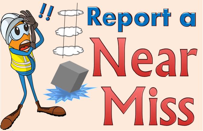 Near Miss Report